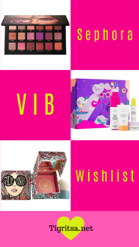 Tigritsa Beauty's Sephora VIB Rouge Sale Wishlist